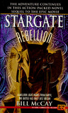 Stargate: Rebellion (Stargate, #1)