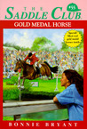 Gold Medal Horse (Saddle Club, #55)
