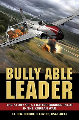 Bully Able Leader by George G. Loving