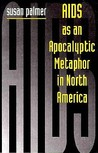 AIDS and the Apocalyptic Metaphor in North America