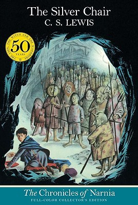 Silver Chair: Full-Color Collector's Edition (Chronicles of Narnia (HarperCollins Paperback))