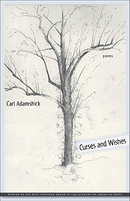 Curses and Wishes by Carl Adamshick
