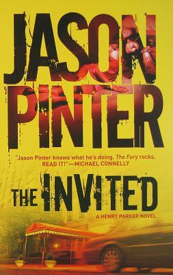 The Invited (Henry Parker, #6)