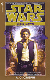 Rebel Dawn by A.C. Crispin