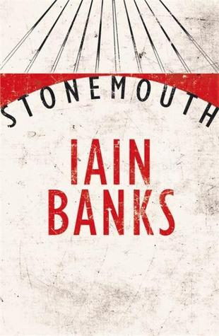 Stonemouth by Iain Banks