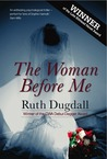 The Woman Before Me (Cate Austin, #1)