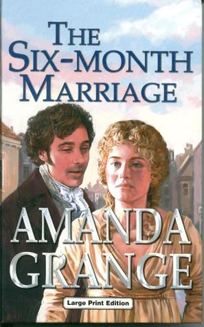 The Six-Month Marriage by Amanda Grange