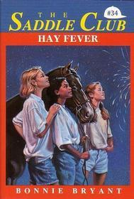 Hay Fever (Saddle Club, #34)