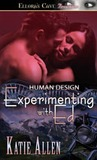 Experimenting with Ed (Human Design, #1)
