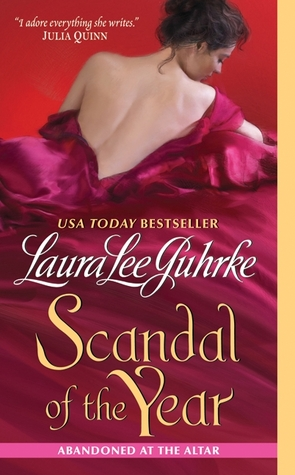 Scandal of the Year (Abandoned at the Altar, #2)