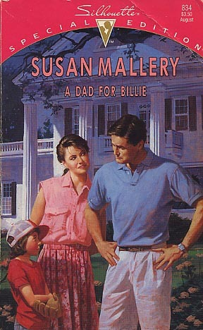 A Dad for Billie by Susan Mallery