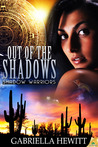 Out of the Shadows  (Shadow Warriors, #1)
