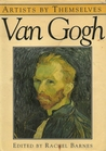 Artists By Themselves: Van Gogh (Artists By Themselves)