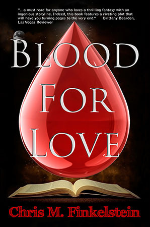 Blood For Love by Chris M. Finkelstein