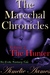 The Marechal Chronicles: Volume 2: The Hunter (The Marechal Chronicles #2)