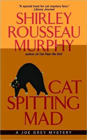 Cat Spitting Mad by Shirley Rousseau Murphy
