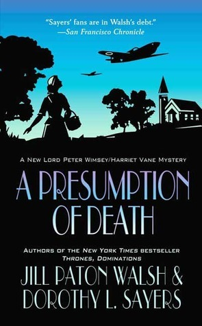 A Presumption of Death (Lord Peter Wimsey/Harriet Vane, #2)