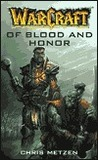 Of Blood and Honor (WarCraft, #4)