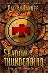 Shadow of the Thunderbird (Cryptids Trilogy, #1)