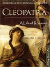 Cleopatra: Being An Account Of The Fall And Vengeance Of Harmachis, The Royal Egyptian, As Set Forth By His Own Hand: Volume 1