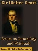 Letters on Demonology and Witchcraft by Walter Scott