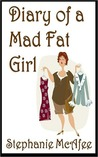 Diary of a Mad Fat Girl