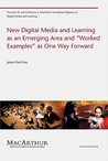"New Digital Media and Learning as an Emerging Area and ""Worke... by James Paul Gee"