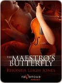 The Maestro's Butterfly by Rhonda Leigh Jones
