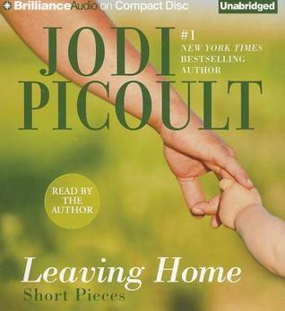 Leaving Home by Jodi Picoult