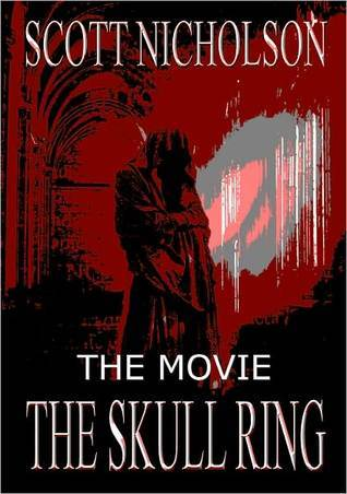 The Skull Ring: The Movie