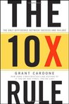 The 10X Rule: The...