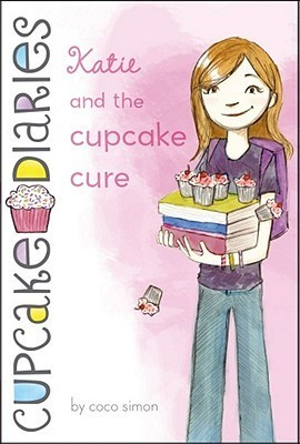 Katie and the Cupcake Cure (Cupcake Diaries, #1)