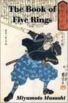 A Book of Five Rings (Go Rin no Sho) by Miyamoto Musashi