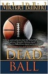 Dead Ball (Deadly Sports Mysteries)