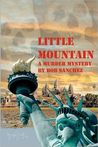 Little Mountain by Bob Sanchez