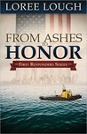 From Ashes to Honor (First Responders, #1)