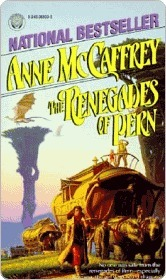 The Renegades of Pern by Anne McCaffrey