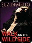 Walk on the Wild Side by Suz deMello