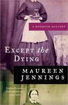 Except the Dying (Detective Murdoch, #1)