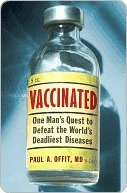 Vaccinated by Paul A. Offit
