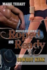 Roped & Ready by Marie Tuhart