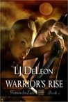 Warrior's Rise (Warriors For Light, #1)