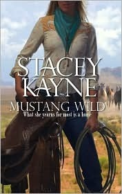 Mustang Wild by Stacey Kayne