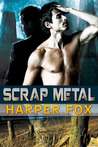 Scrap Metal by Harper Fox