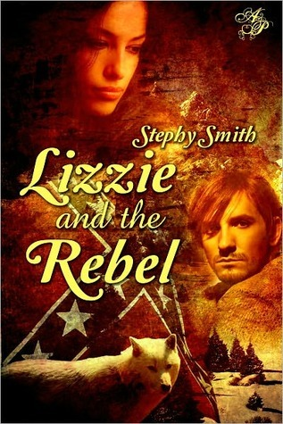 Lizzie and the Rebel by Stephy Smith