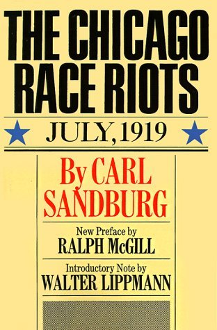 Chicago Race Riots by Carl Sandburg
