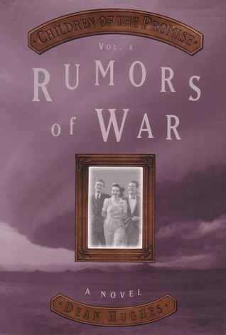 Rumors of War (Children of the Promise, Vol 1)