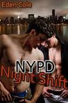 NYPD Night Shift (NYPD #2)
