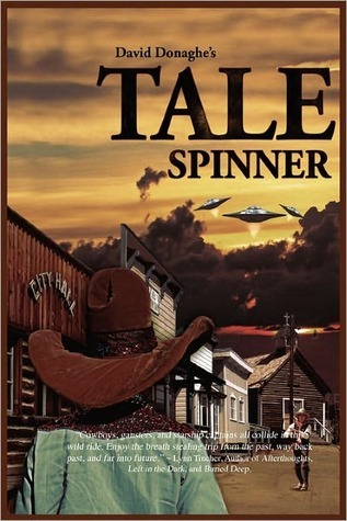 The Tale Spinner by David Donaghe