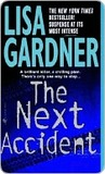 The Next Accident (FBI Profiler #3)